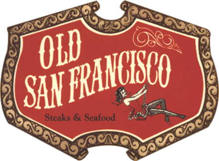 Old San Francisco Steakhouse